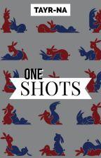 ONE SHOT SMUTS by Tayr-Na