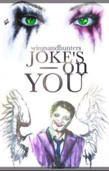Jokes on You || (Destiel Joker!Harley Quinn AU)