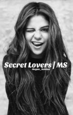 Secret Lovers | Mario Selman  by yxngcurlz_