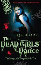Dead Girls' Dance (Morganville Vampires) by AimeeMullen