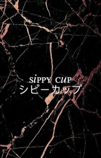 sippy cup ❂ dan + phil [✓]