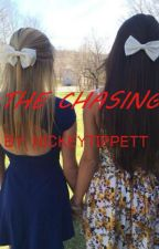 The Chasing by RedneckxAngel