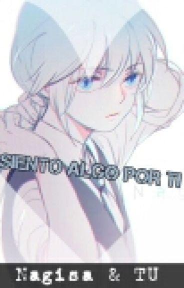 Siento Algo Por Ti♥ Nagisa Shiota Y Tu♥