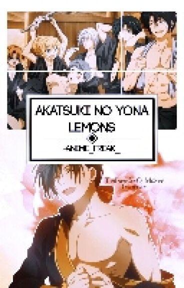 AKATSUKI NO YONA X READER(LEMON)(YAOI) (YURI) (On Hold)