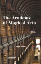 The Academy of Magical Arts by thekawaiisakura