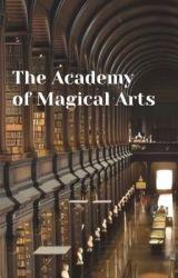 The Academy of Magical Arts by thekawaiisakura