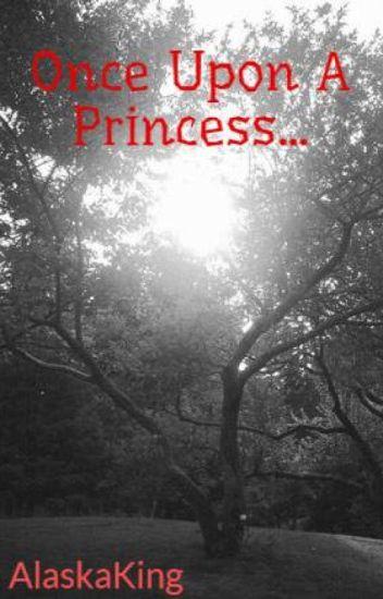 Once Upon A Princess...