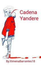 Cadena Yandere-Miraculous Ladybug by XimenaBarrantes18