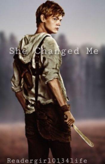 She Changed Me  Newt X Thomas X Reader 