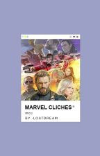Marvel Cliches by -LostDream
