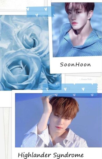Highlander Syndrome (SoonHoon)