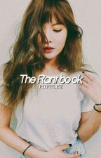 The rant book; r.b by pafflez