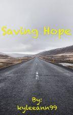 Saving Hope by kyleeann99