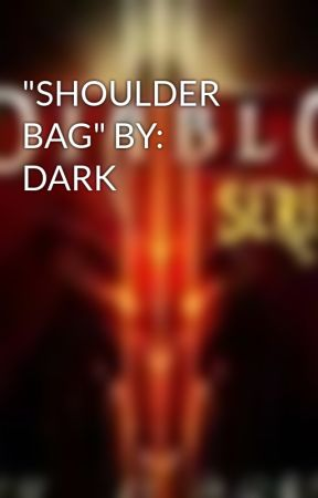 """SHOULDER BAG"" BY: DARK by JLDark"