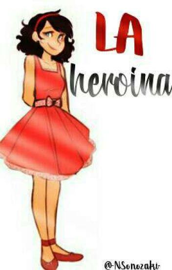 La heroína ||chat noir y tu||ACTUALIZACIONES LENTAS||