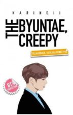 That Byuntae, Creepy! by KarinDii