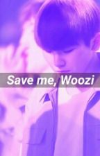 Save Me, Woozi by astroops