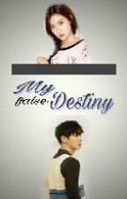 My (False) Destiny (Chanyeol FF) [COMPLETED] by ChanRefi