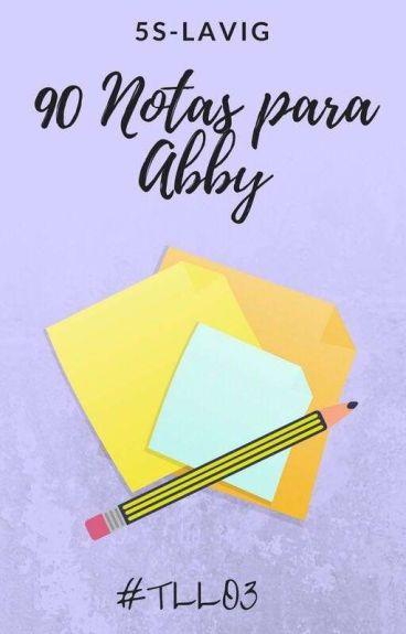 90 notas para Abby (TLLO #3)