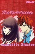 The Ex-Princess: Impossible Mission (Akashi X OC fanfiction - Tagalog) ON HOLD by KyleMea