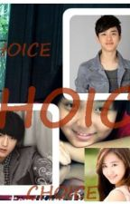 CHOICE(fanfiction EXO K and EXO M by Rysfarindy