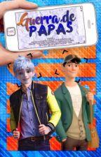Guerra de papás by Marie_052