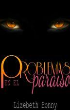 PORCELAIN (Hasta las maquinas sienten)© (1.5) Problemas en el paraíso. by LizebethHonny