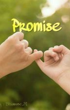 Promise ( TAMAT ) by shiawase_31