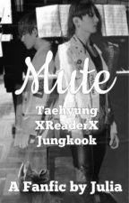 Taehyung x Mute!Reader x Jungkook by annyeongitsjulia