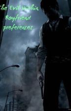 The Evil Within Preferences *requests open* *ON HOLD!!* by forgotten-daughter