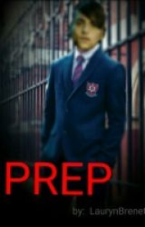 Prep [ON HOLD] by laurynbrenet