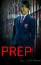 Prep by laurynbrenet