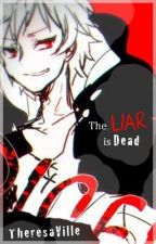 The Liar is Dead [[ Kagerou Project fan-fiction and some one-shots ]] by TheresaVille