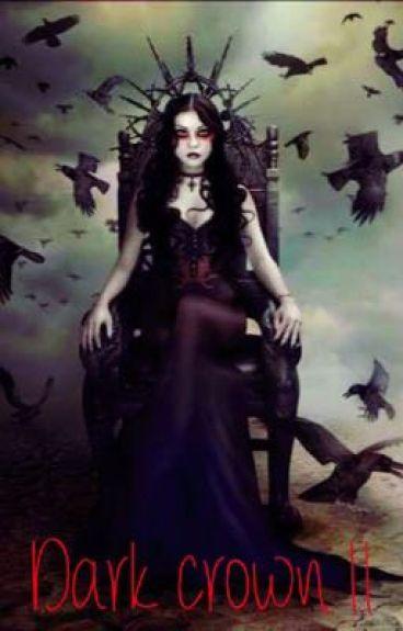 Dark Crown II [EN PAUSE]