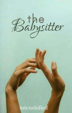The Babysitter by intenshified