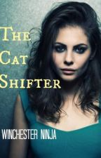 The Cat-Shifter by Winchesterninja