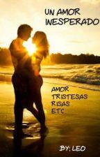 ~Un Amor Inesperado ~ by leo50206