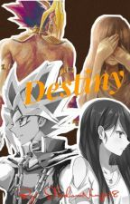 Destiny {A Yu-Gi-Oh Fanfic} by ShadowNinja18