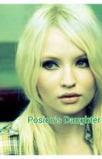 Posion's Daughter by LokisBabydollBride