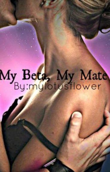 My Beta, My Mate