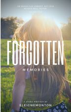 Forgotten Memories [Matagal Mag Ud Ang Author ] by eleignemonton