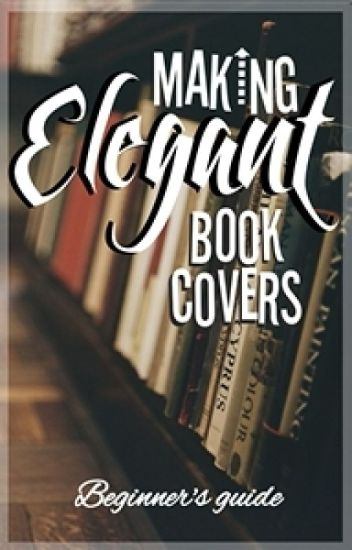 Making Elegant Book Covers
