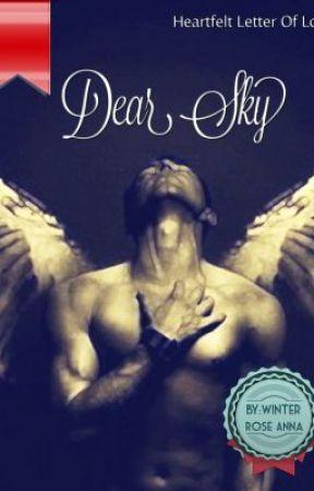 Dear, Sky by WinterRoseAnna