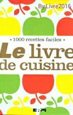 Livre De Cuisine. by Livre2016