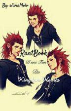 RantBook d'une Fan De Kingdom Hearts ! by olivia14olv