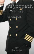 PSYCOPATH PILOT 2  by dyanasky
