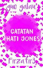 Catatan Hati Jones by Firzafir3