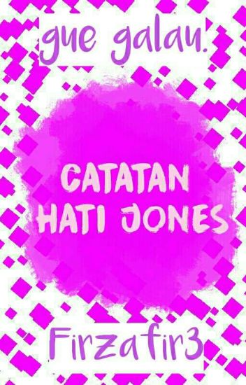 Catatan Hati Jones