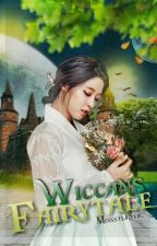 Wiccans Fairytale [VERSION B] by Missstletoe