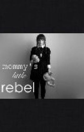 Mommy's little Rebel.